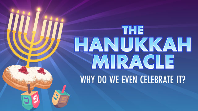 Hanukkah: Why do we celebrate