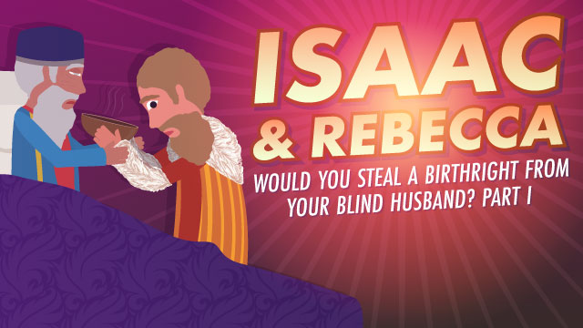 How Could Rebecca Deceive Her Husband?